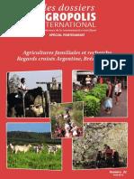 Agricultures Familiales Recherche - Regards croisés Argentine, Bresil, France Dossier Agropolis International