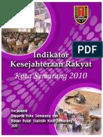 Buku Indikator Kesejahteraan Rakyat Kota Semarang 2010