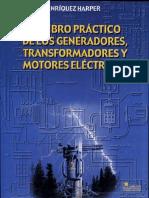 126304042 El Libro Practico de Los Generadores Transformadores y Motores Electricos Gilberto Enriquez Harper PDF