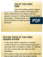 Tips and Tricks of the Forex Trading System