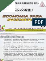 Clase 01 Economia Para Ing 2016 i 2 Partes (2) (2)