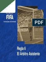 6. Regla 6 Arbitros Asistentes