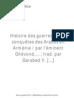 Histoire Des Guerres Et Des Conquètes Des Arabes en Arménie - Ghewond (Erētsʻ)