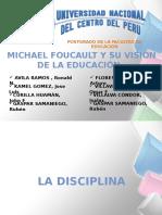 Michael Foucoult y Su Vision de La Educacion