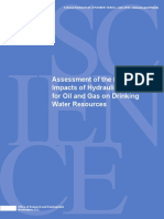 Assessment of the Potential Impacts of Hyraulic Fracturing for Oil and Gas on Drinking Water Resources