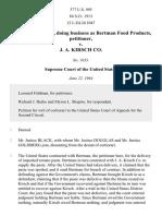 Joseph Bertman, Doing Business as Bertman Food Products v. J. A. Kirsch Co, 377 U.S. 995 (1964)