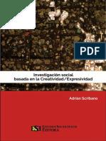 Investigacion Social Basada en La Creatividad Expresividad Scribano