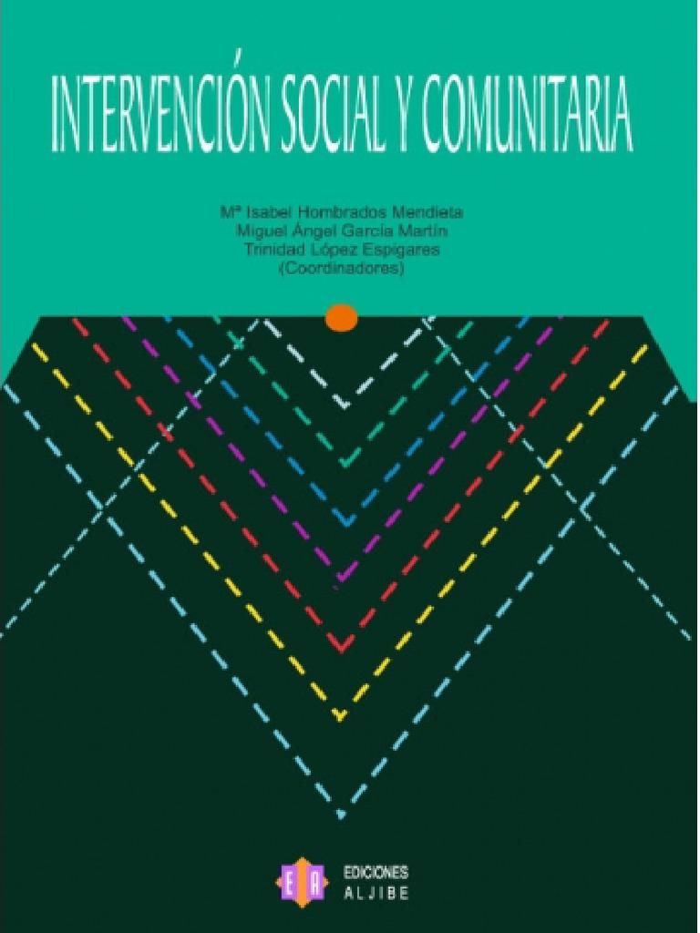 Hombrados García & Lopez 2006 Intervención Social y Comunitaria