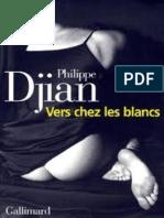 Vers Chez Les Blancs - Philippe Djian
