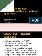 Perumusan Strategi Berdasarkan Resource-Based Approach