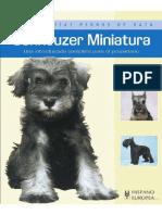 Schnauzer Miniatura. Una Introducción Completa Para El Propietario