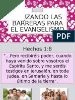 Cruzando Las Barreras Para El Evangelismo
