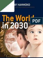 The World in 2030 Ray Hammond