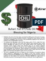 Buhari Fall in Crude Oil Price Blessing for Nigeria