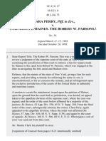 Clara Perry, Plff. In Err. v. Cornelius L. Haines. The Robert W. Parsons. 1, 191 U.S. 17 (1903)