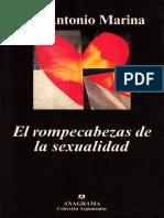 Marina, José Antonio. El rompecabezas de la sexualidad. Editorial Anagrama, Barcelona 2002..pdf
