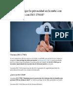 Cómo Proteger La Privacidad en La Nube Con ISO 27001 o Con ISO 27018