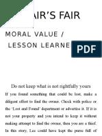 Fair's Fair Moral Values