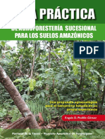 Guía Práctica de Agroforestería Sucesional Para Los Suelos Amazónicos