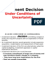 Investment Decision Under Uncertainty
