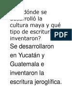 En Dónde Se Desarrolló La Cultura Maya y Qué Tipo De