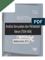Analisis Kerusakan Dan Perawatan Mesin (TEM 404) - Pertemuan 1