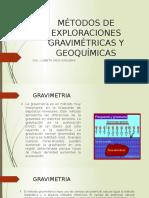 MÉTODOS DE EXPLORACIONES GRAVIMÉTRICAS Y GEOQUÍMICAS.pptx