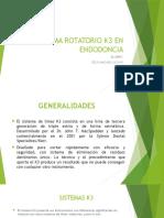 Sistema Rotatorio k3 en Endodoncia