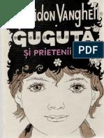 Spiridon Vangheli - Guguta Si Prietenii Sai