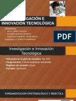 Investigación e Innovación Tecnológica (1)