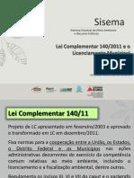 Lei Complementar 140 e o Licenciamento Municipal Andr Luis Ruas