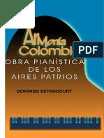ARMONIA COLOMBIANA. Obra pianística de los aires patrios. Gerardo Betancourt.