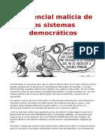 La Esencial Malicia de Los Sistemas Democráticos