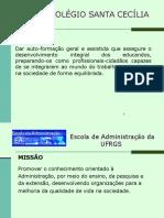 Adm 2014 2 - 02 Exemplos de MISSAO E VISAO.pptx