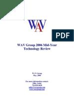 WAV Group 2006 Mid Year Tech Update