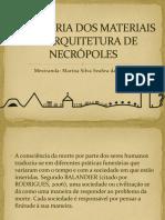 A Historia Dos Materiais e Arquitetura de Necropoles