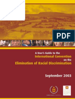 A User's Guide to the International   Convention on the Elimination of Racial Discrimination