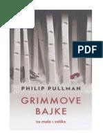 Philip Pullman - Grimmove Bajke Za Male i Velike