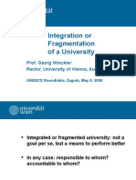 "Georg Winckler, Rector, University of Vienna, Austria ""Integration or Fragmentation of a University"""