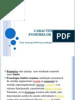 Caracteristicile Fonemelor in Limba Romana