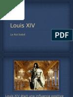 Louis Xiv Pres
