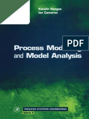 Process Modelling and Model Analysis-Hangos-Cameron