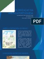 apresentao4acolonizaonaamricaportuguesa-131125102033-phpapp02.pptx
