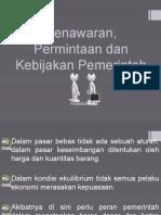 Ppt. Penawaran, Permintaan Dan Kebijakan Pemerintah