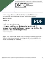 """""""Pensar Violências Do Direito No Brasil é Pensar Em Instituições de Classe, Em Justiça de Classe"""""""