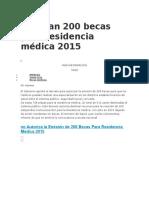 Utorizan 200 Becas Para Residencia Médica 2015