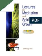 Tan Kheng Khoo - Lectures on Meditation and Spiritual Growth