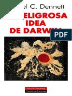 Dennett Daniel - La Peligrosa Idea De Darwin.pdf