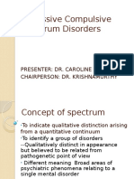 Obsessive Compulsive Spectrum Disorders