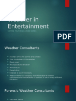 weather in entertainment
